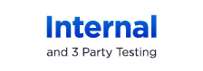 Internal and 3 party testing